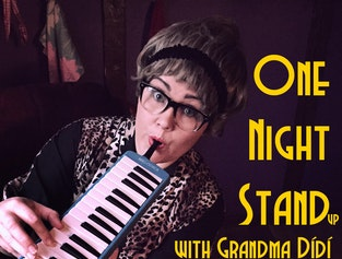 One night stand(up) with Grandma Dídí - A comedy where local grandmother tells all.