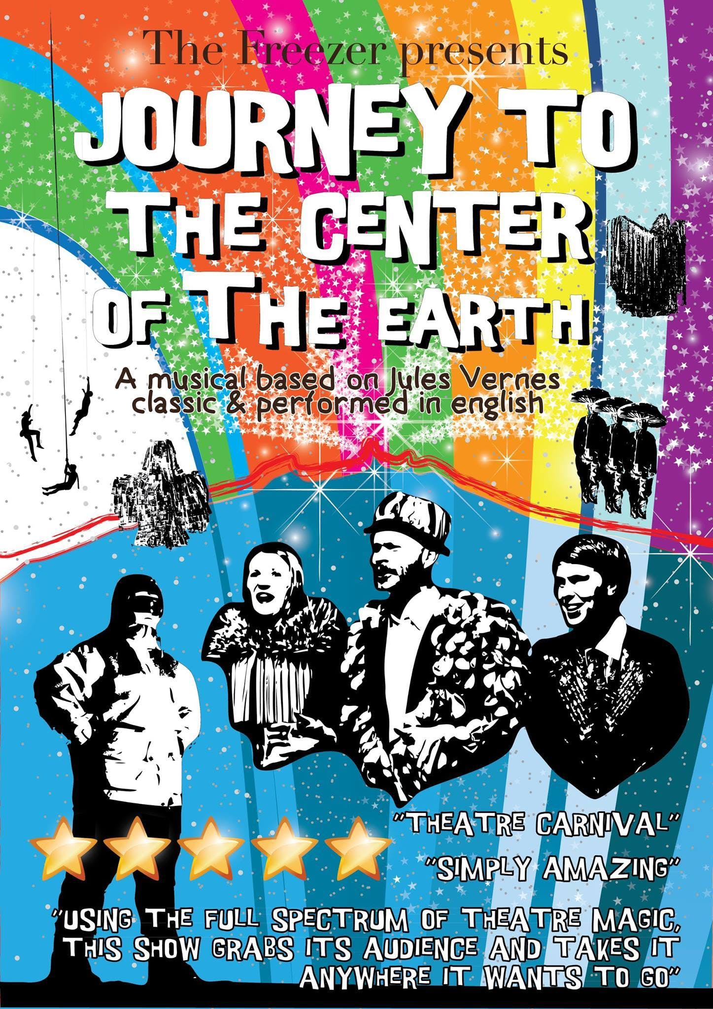 Journey To The Centre Of The Earth; The musical!