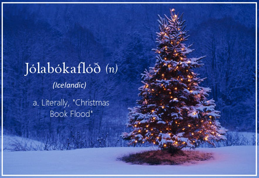 Icelanders often receive a book as a present for Christmas