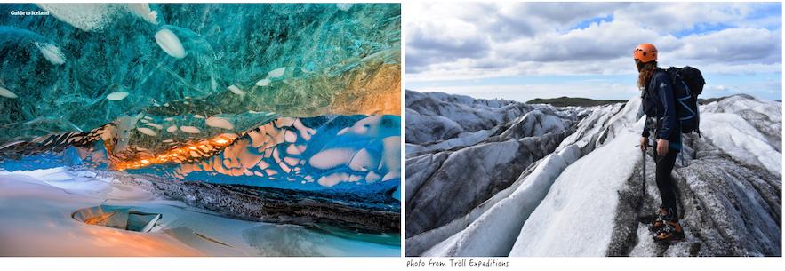 你可以根據景色來選擇參加藍冰洞還是冰川健行旅行團
