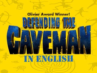 Defending the Caveman | A Comedy for the Ages