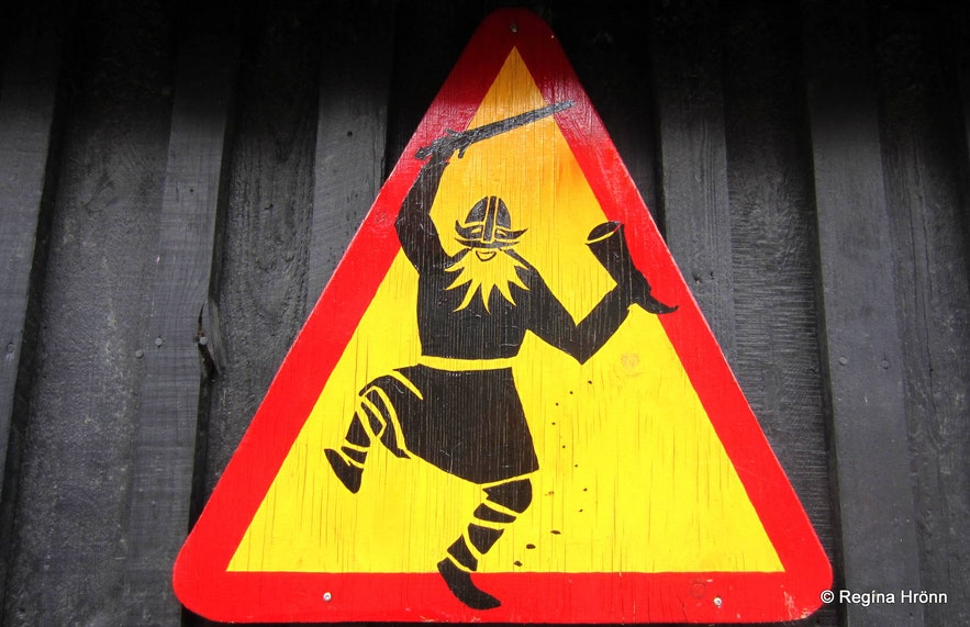 The sign of the drunken Viking at the Viking village