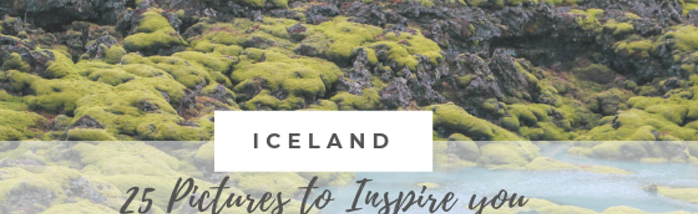 Iceland: 25 Pictures to inspire you