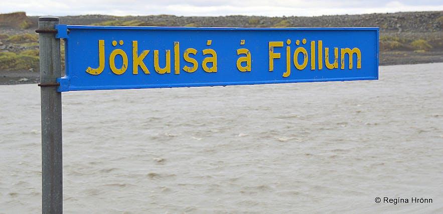 The sign by the bridge over Jökulsá á Fjöllum on ring-road 1